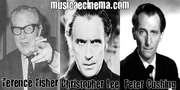 Terence Fisher, Peter Cushing e Christopher Lee