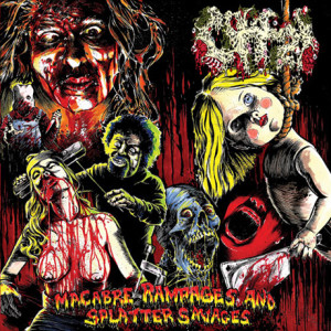 Macabre Rampages and Splatter Savages