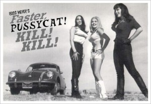 Faster, Pussycat! Kill! Kill! cartaz