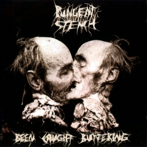 Pungent Stench - Been Caught Buttering - Front (1-2)