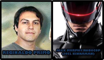 REGINALDO PRIMO COMO ROBOCOP