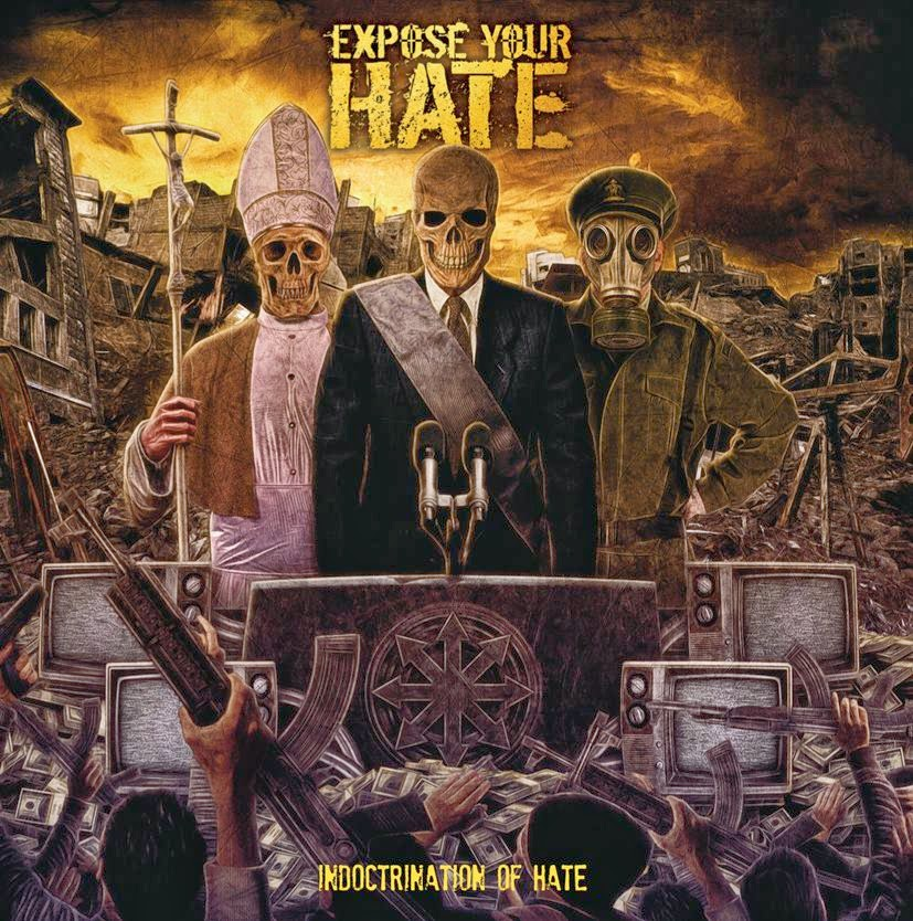 Expose Your Hate – Indocrination of Hate
