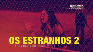 Os estranhos 2