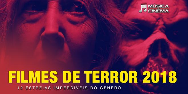 Filmes de terror 2018 – 12 estreias imperdíveis do gênero
